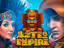 Автомат Aztec Empire от казино Вулкан